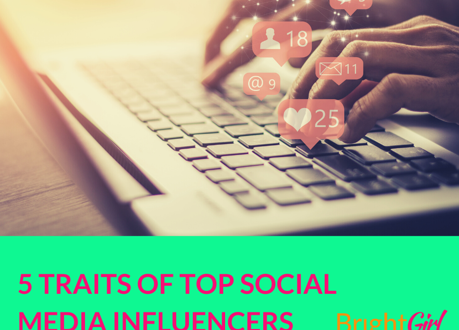 5 Traits of Top Social Media Influencers