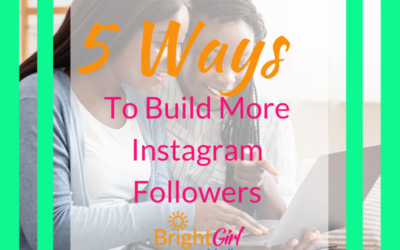 5 Ways To Build More Instagram Followers